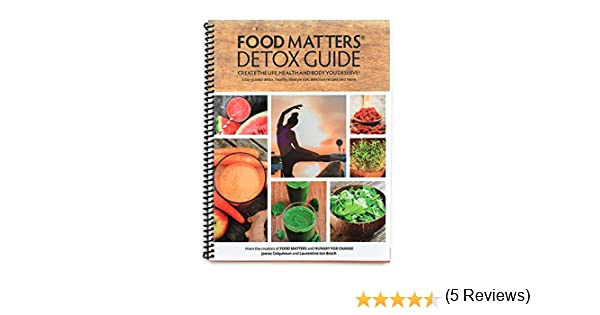 Food matters detox guide james colquhoun laurentine ten bosch food matters detox guide james colquhoun laurentine ten bosch 0701980994425 amazon books forumfinder Image collections