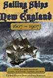 The Sailing Ships of New England, 1607-1907, John Robinson and George Francis Dow, 1602390398