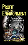 Profit and the Environment, Hilary Stone and John Washington-Smith, 0471559458