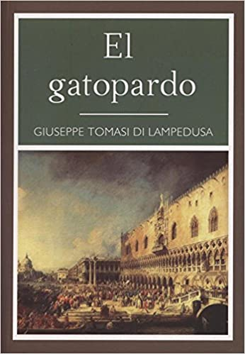Gatopardo: Amazon.es: Di Lampedusa, Giuseppe Tomasi: Libros
