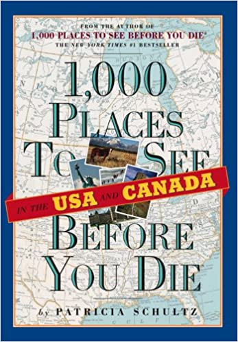 Book 1, 000 Places to See in the USA and Canada Before You Die