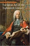 European Art of the Eighteenth Century (Art Through the Centuries), Daniela Tarabra, 0892369213