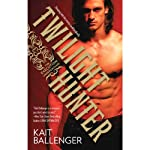 Twilight Hunter: Execution Underground, Book 1 | Kait Ballenger