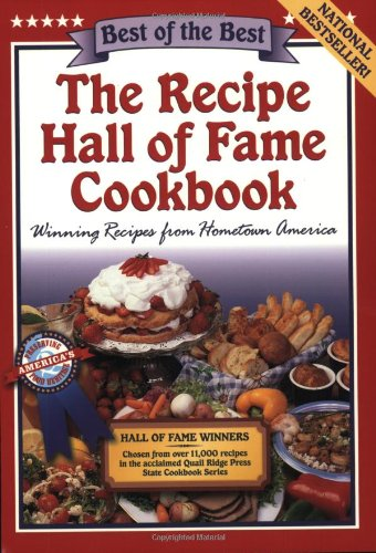 The Recipe Hall of Fame Cookbook: Winning Recipes from Hometown America PDF