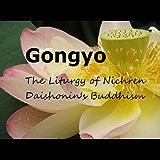 Gongyo: The Liturgy of Nichiren Daishonin's Buddhism