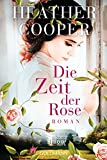 Die Zeit der Rose: Roman