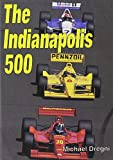 The Indianapolis 500 (MotorSports)