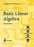 Basic Linear Algebra Second Edition (Springer Undergraduate Mathematics Series)