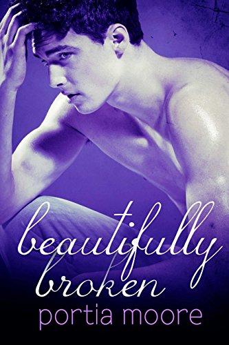 Beautifully Broken: If I Break #3 by [Moore, Portia]