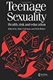 Teenage Sexuality, John Coleman and Debi Roker, 9057023083