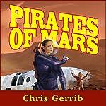 Pirates of Mars | Chris Gerrib