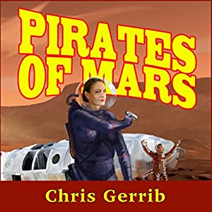 Pirates of Mars Audiobook