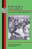 img - for Arguedas: Los Rios Profundos book / textbook / text book