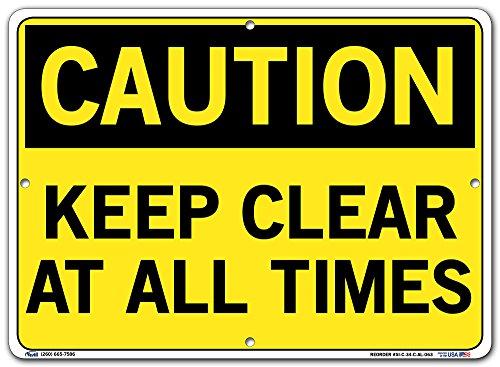 063 Aluminum Sign (Vestil SI-C-34-C-AL-063 Keep clear at All Times Caution Sign, Aluminum, 0.063