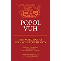 Popol Vuh: The Sacred Book of the Ancient Quiche Maya