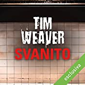 Svanito (David Raker 3) | Tim Weaver