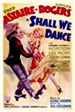 Shall We Dance Poster Movie 11x17 Fred Astaire Ginger Rogers Edward Everett Horton Eric Blore MasterPoster Print, 11x17