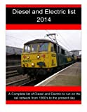 Diesel and Electric List 2014, R. Sturgess, 1493530542