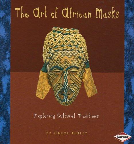 Art of African Masks Carol Finley