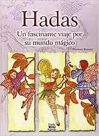 Hadas, un fascinante viaje por su mundo mágico Seres