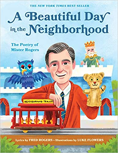 A Beautiful Day In The Neighborhood The Poetry Of Mister Rogers 1 Mister Rogers Poetry Books Amazon Co Uk Fred Rogers 9781683691136 Books