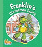 Franklin's Christmas Spirit, Paulette Bourgeois, 1894786904