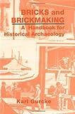 Bricks and Brickmaking, Karl Gurcke, 0893011185