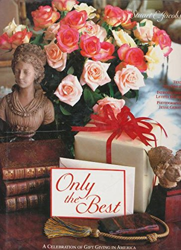 Only the Best: A Celebration of Gift Giving in America
