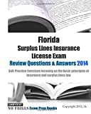 Florida Surplus Lines Insurance License Exam Review Questions and Answers 2014, ExamREVIEW, 1501053248