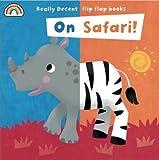 Flip Flap - On Safari! (Flip Flaps)