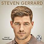 My Story | Steven Gerrard