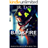 Backfire: Firefighter Heroes Series Book 2