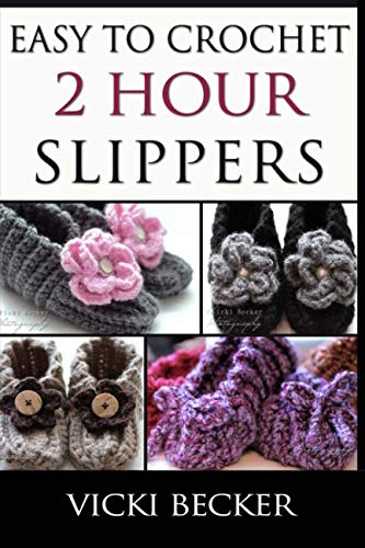 Easy To Crochet 2 Hour Slippers ()