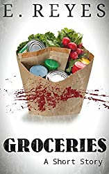 Groceries: A Short Story