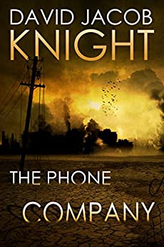 The Phone Company by [Knight, David Jacob]