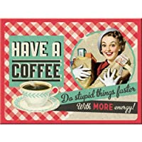 Nostalgic Art Have A Coffee Magnet