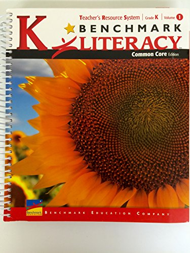 Benchmark Literacy TRS Teacher's Resource System, Grade K, Vol. 1, Common Core ed.