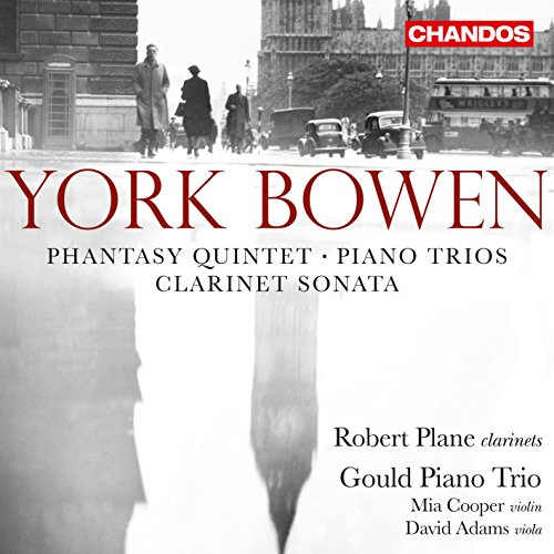 Bowen: Phantasy Quintet / Piano Trios / Clarinet (Phantasy Trio)