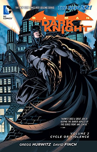 Batman: The Dark Knight Vol. 2: Cycle of Violence (The New (Batman Dark Knight Comic Book)