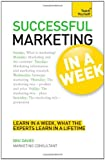 Successful Marketing in a Week, Eric Davies, 1444158929