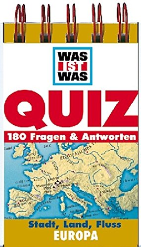 Was ist was, Quizblock, Stadt, Land, Fluß - Europa (WAS IST WAS Quizblöcke)