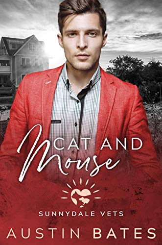 Cat And Mouse (Sunnydale Vets Book 4) ()