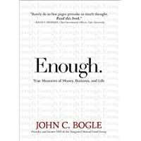 Enough: True Measures of Money, Business, and Life (English Edition)