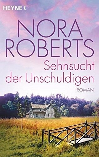 Sehnsucht der Unschuldigen: Roman