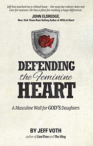 Defending the feminine heart a masculine wall for gods daughters defending the feminine heart a masculine wall for gods daughters by voth jeff fandeluxe Choice Image