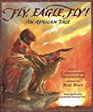 Fly, Eagle, Fly!: An African Tale