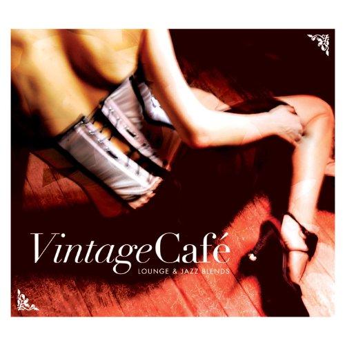 Lounge Cafe - Vintage Café - Lounge & Jazz Blends