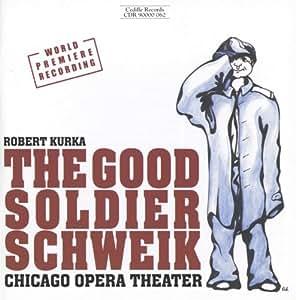 Kurka: The Good Soldier Schweikk