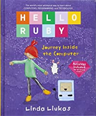 What exactly is a computer? How does it work? What is it made of? Learn all this and more with Ruby!              In Ruby's world anything is possible if you put your mind to it―even fixing her father's broken computer! Join R...