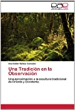 Una Tradición en la Observación, Ana Esther Balboa González, 3845486163
